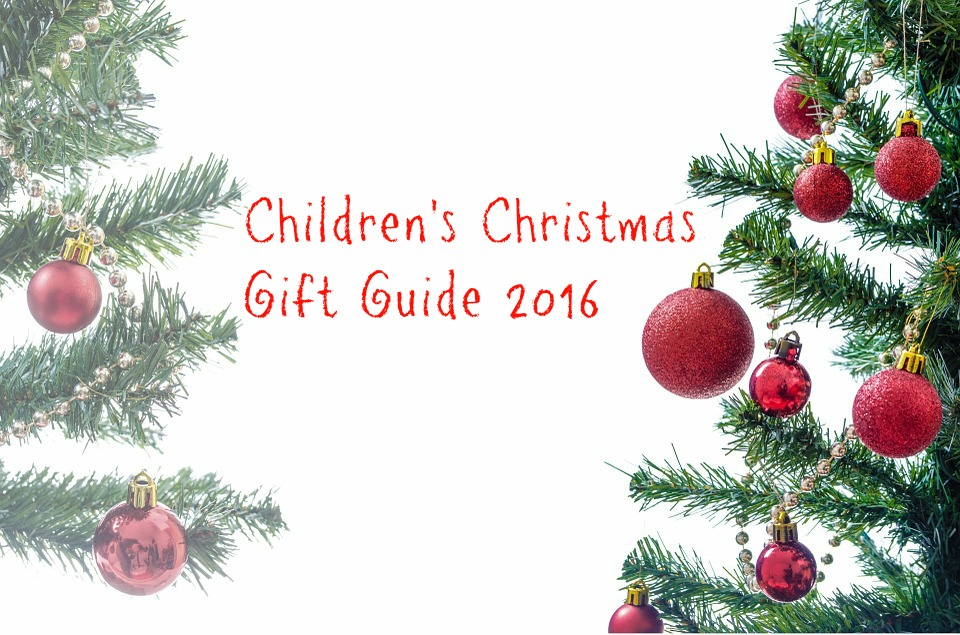 Childrens Christma Gift Guide
