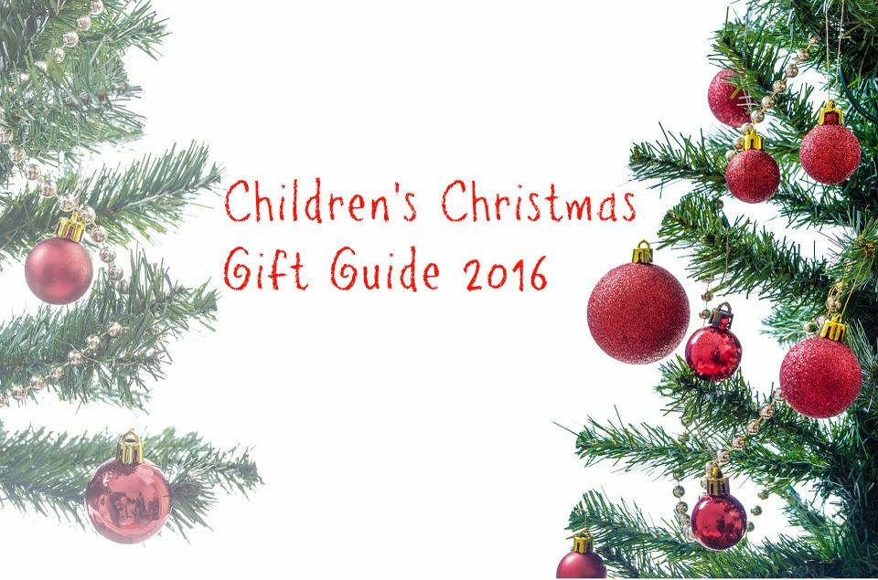 Childrens Christma Gift Guide