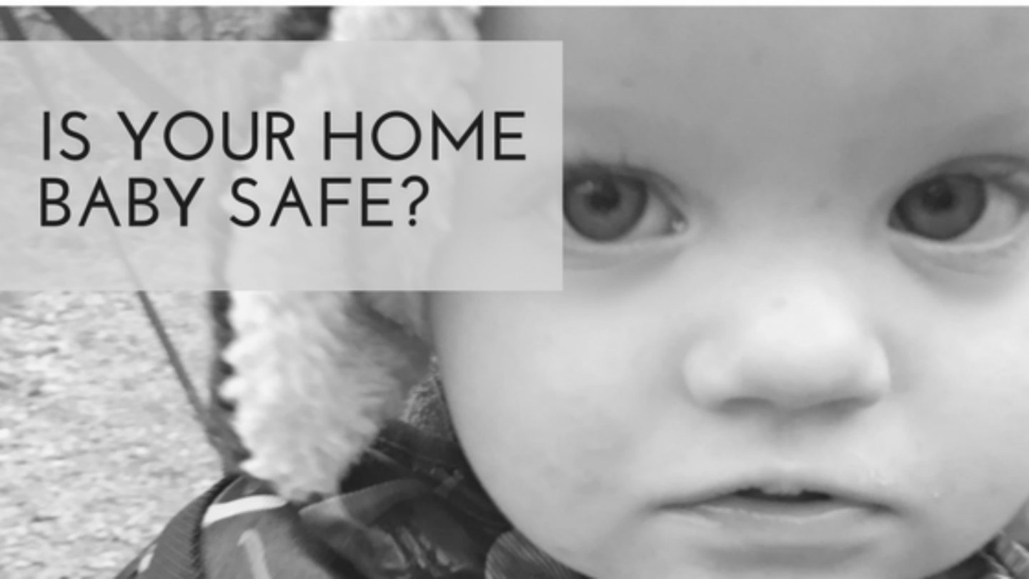 Is Your Home Baby Safe