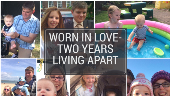 Worn in Love - Living Two Years Apart