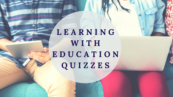 education quizzes