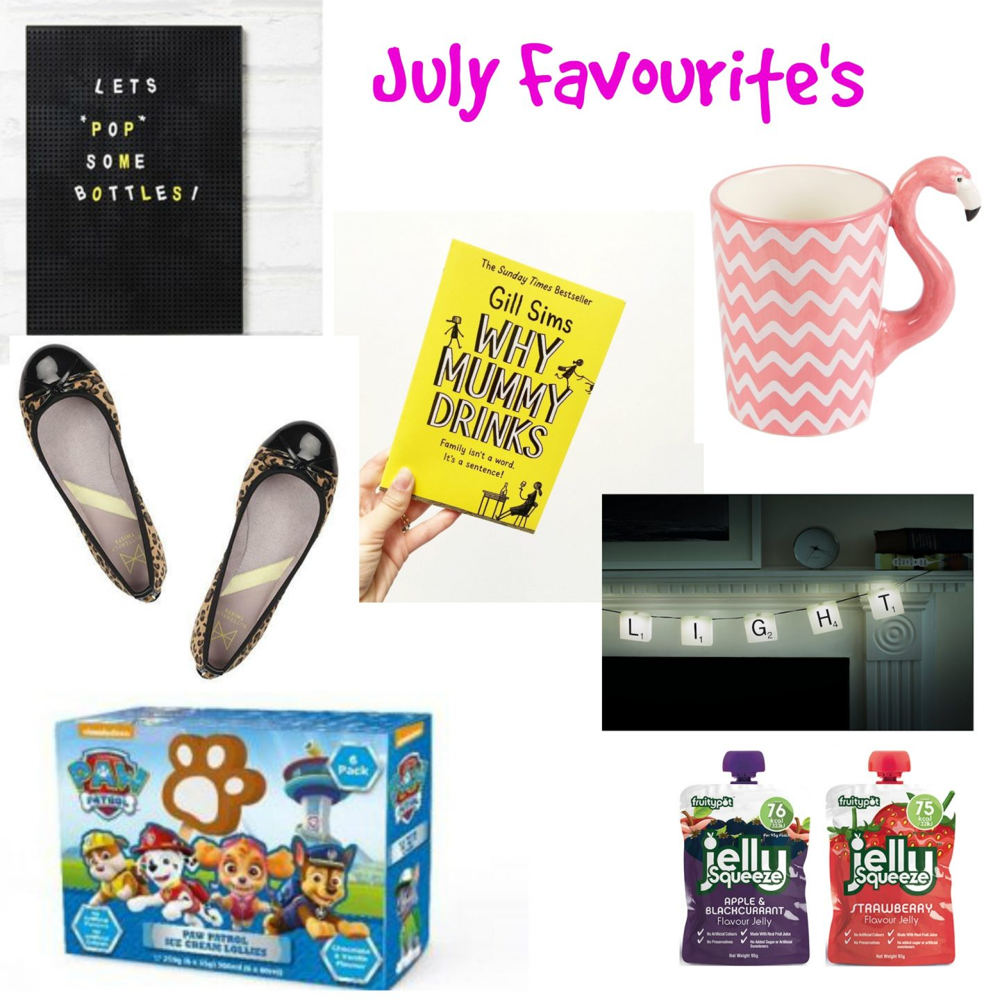 July Favourite's